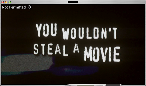 You Wouldn't Steal a Movie